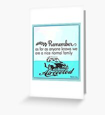Air-cooled family Greeting Card