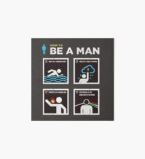 How to Be a Man Art Board