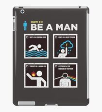 How to Be a Man iPad Case/Skin