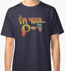 Your Density  Classic T-Shirt