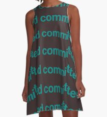 Committed A-Line Dress