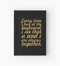 Every time i look... Inspirational Quote Hardcover Journal