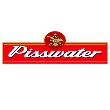 Pisswater: Please Drink Responsibly by Carpaccio
