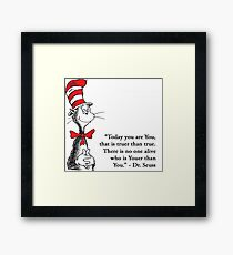 YOU ARE YOU Framed Print