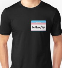 Trans Pride Pronoun Nametag - he/him/his T-Shirt