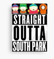 Straight outta South Park Canvas Print