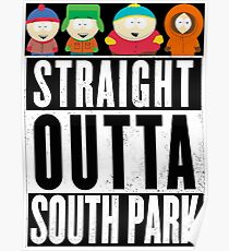 Straight outta South Park Poster