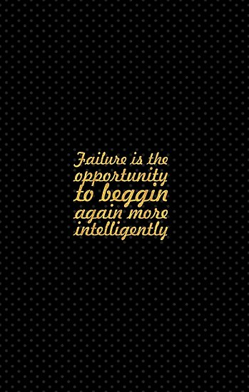 """Failure is the... """"Henry Ford"""" Business Inspirational Quote by Powerofwordss"""