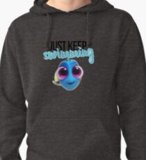 Just Keep Swimming Pullover Hoodie