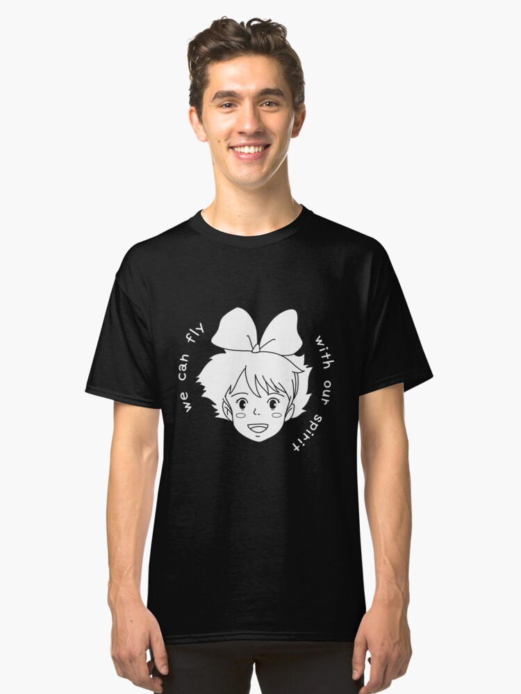 Kiki's Delivery Service | We can fly with our spirit  Classic T-Shirt Front