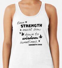 Stärke muss sich der Weisheit beugen - Annabeth Chase Racerback Tank Top
