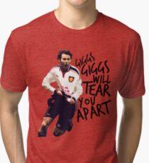 Giggs Will Tear You Apart Tri-blend T-Shirt
