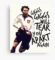 Giggs Will Tear You Apart Canvas Print