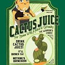Drink Cactus Juice by Christie Porter