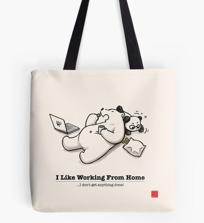 I Like Working From Home Tote Bag