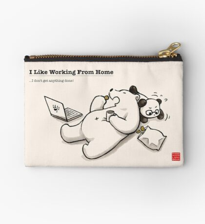 I Like Working From Home Zipper Pouch