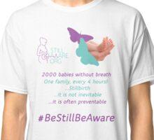 Still Aware 'Baby's Feet' Classic T-Shirt