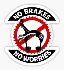 No Brakes No Worries Sticker