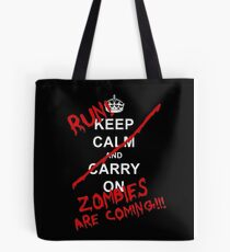 run zombies are coming! Tote Bag