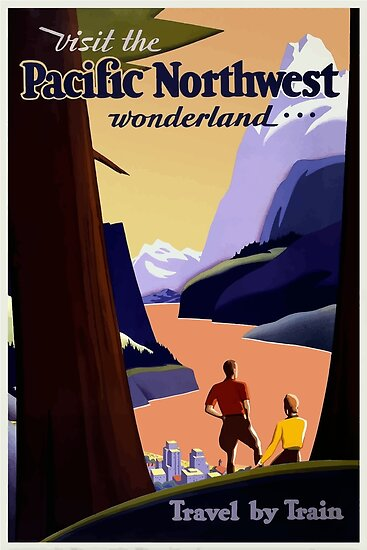 Visit The Pacific Northwest Wonderland Vintage Travel Poster by vintagetravel