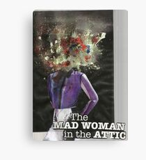 The Mad Woman in the Attic Canvas Print