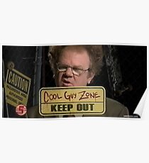 dr steve brule cool guy zone Poster