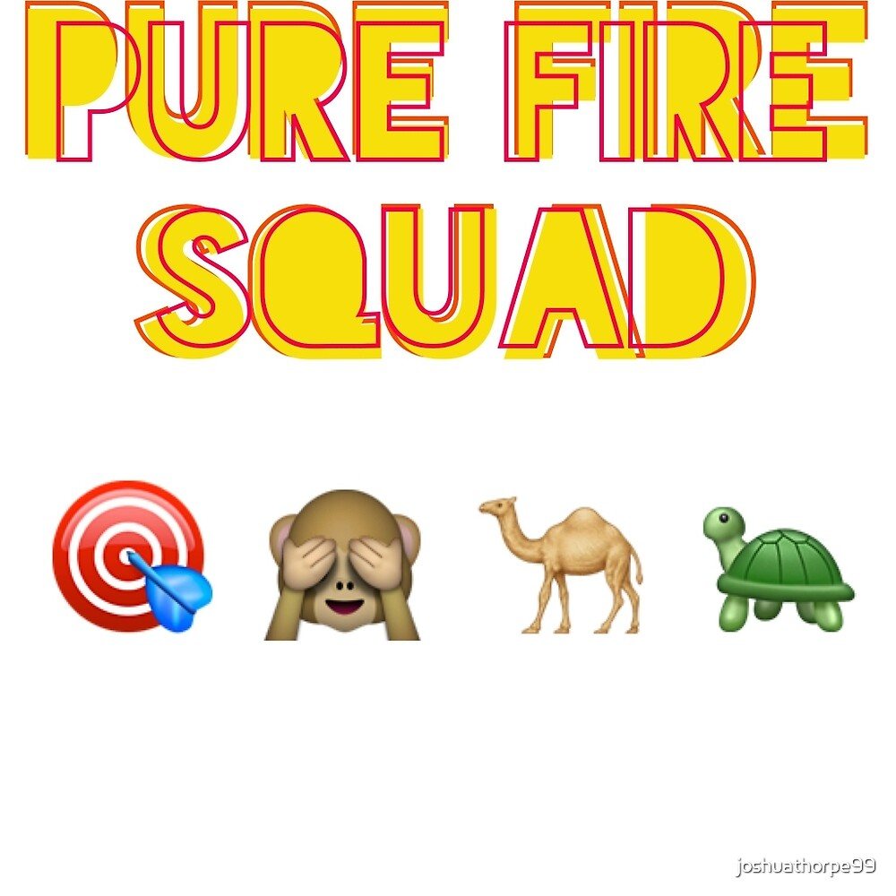 PURE FIRE SQUAD by joshuathorpe99