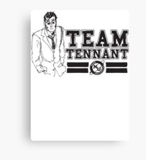 TEAM TENNANT Canvas Print