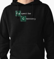 Respect the Chemistry  Pullover Hoodie