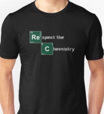 Respect the Chemistry  Unisex T-Shirt