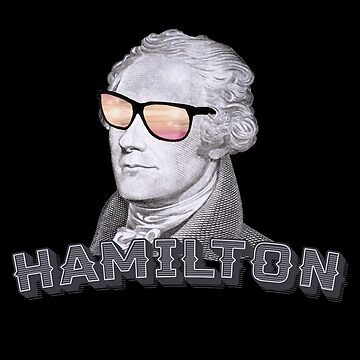 Cool Alexander Hamilton with Sunglasses by frogcreek