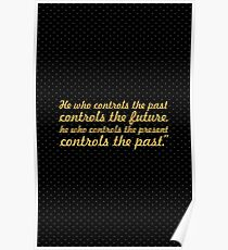 """He who controls... """"George Orwell"""" Inspirational Quote Poster"""