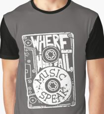 Where words fail, music speaks Graphic T-Shirt