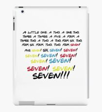 Friends - Seven!  iPad Case/Skin