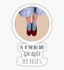 Dorothy's red shoes Sticker