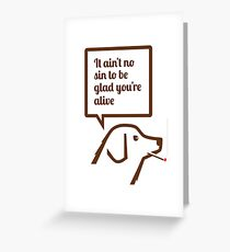 Smoking dog quotes Springsteen Greeting Card