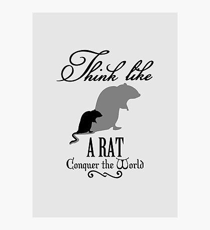 Think like Rat VRS2 Photographic Print