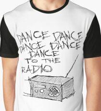 Dance to the radio Graphic T-Shirt