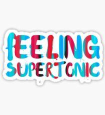 Feeling supertonic. Sticker