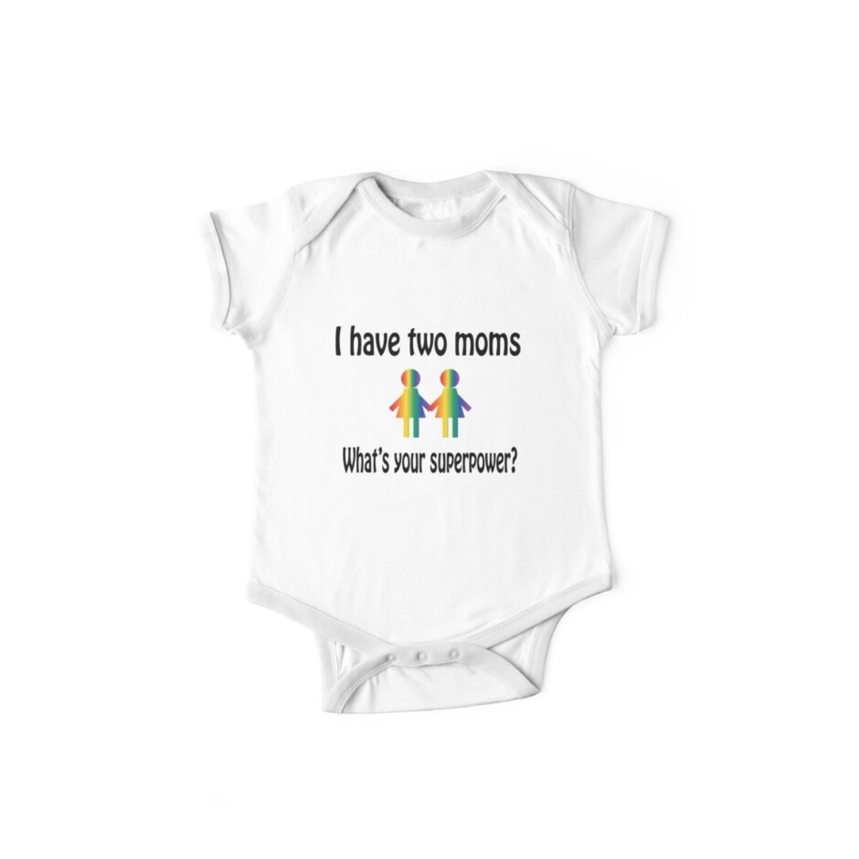 I have two moms, what's your superpower? by RBBeachDesigns