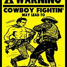 Cowboy Fights by tommytidalwave