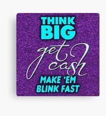 Make 'Em Blink Fast Canvas Print