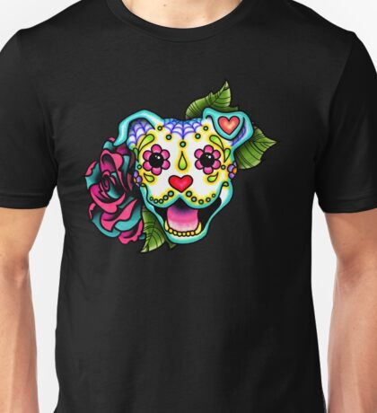 Smiling Pit Bull in White - Day of the Dead Happy Pitbull - Sugar Skull Dog Unisex T-Shirt