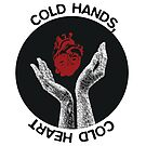 Cold Hands, Cold Heart by PolydsignStudio