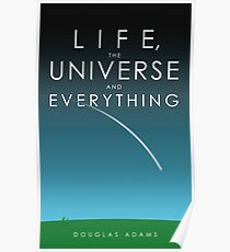 Life, The Universe and Everything Poster