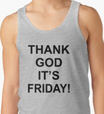 Thank God It's Friday! Tank Top