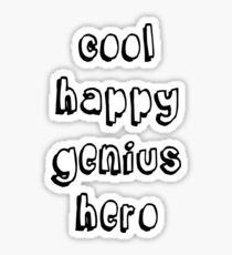 Cool Happy Genius Hero Sticker