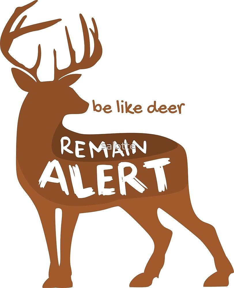Deer - Remain Alert by salotte
