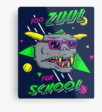Too Zuul For School Metal Print