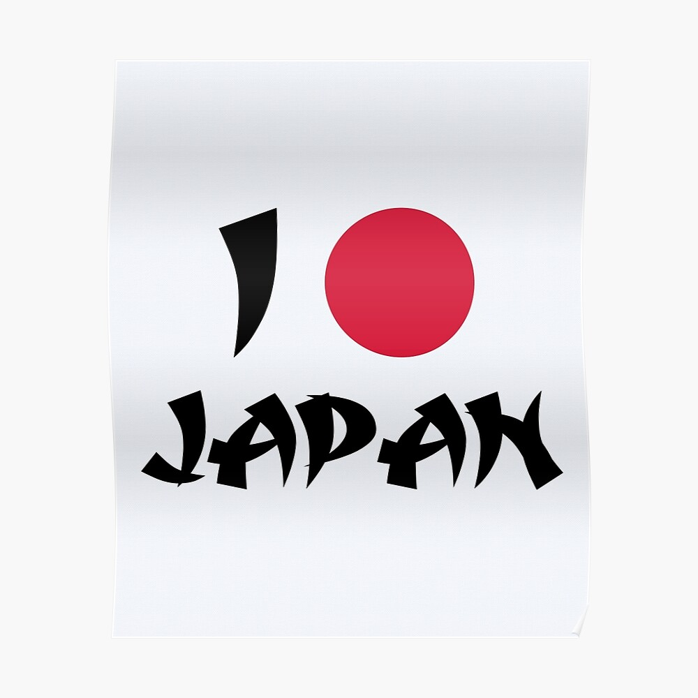 I Love Japan Quote Poster